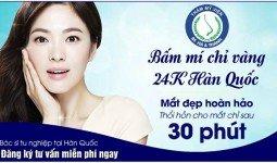 Hà Thanh địa chỉ bấm mí mắt chỉ vàng 24k tại Hà Nội