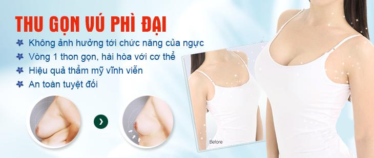 Thu gọn vú phì đại uy tín an toàn tại Hà Thanh