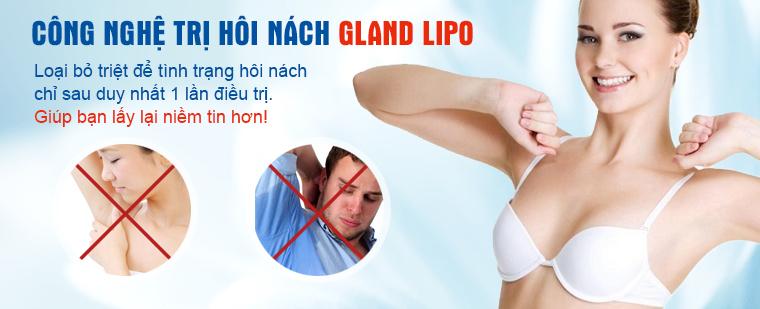Công nghệ trị hôi nách Gland Lipo