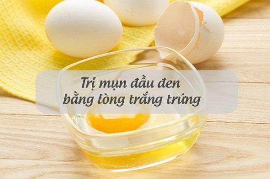 Lòng trắng trứng gà trị mụn đầu đen