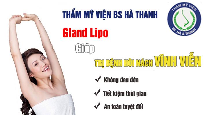 Cách chữa trị bệnh hôi nách vĩnh viễn với Gland Lipo